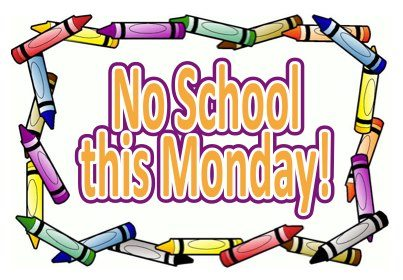 Monday, February 17, 2020  ***NO SCHOOL***