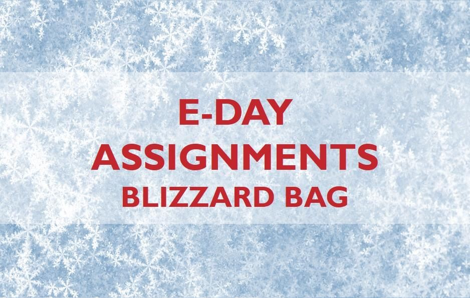 E-Day Assignments for Snow Days