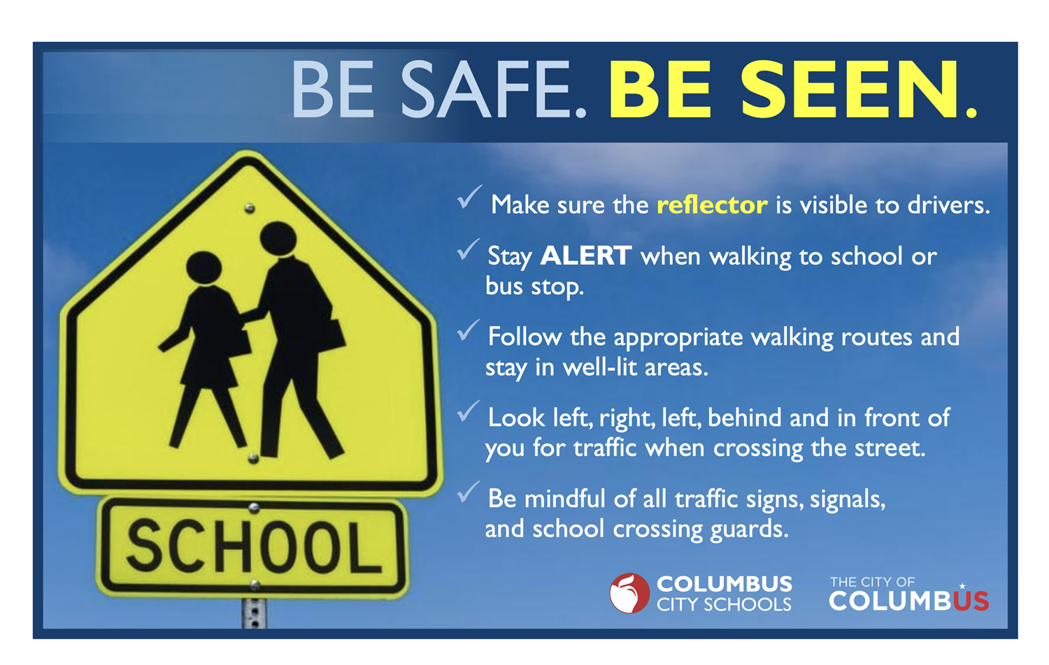 Be Safe. Be Seen.