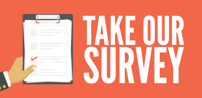 We Want to Hear From You! School Climate Survey