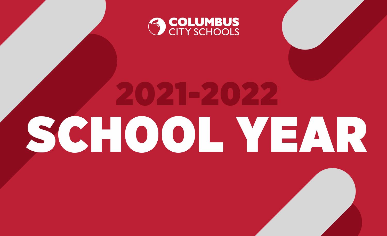 Columbus City Schools Calendar 2022 23.2021 2022 School Year Home